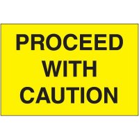 Proceed With Caution Emergency Response Sign