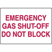 Chemical & HazMat Signs - Emergency Gas Shut-Off Do Not Block