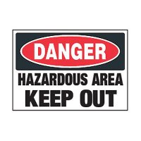 Chemical Safety Labels - Danger Hazardous Area Keep Out