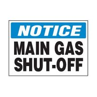 Chemical Safety Labels - Notice Main Gas Shut-Off