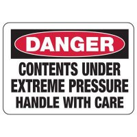 Chemical Warning Signs - Danger Contents Under Pressure