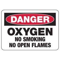 Danger Oxygen No Open Flames Sign