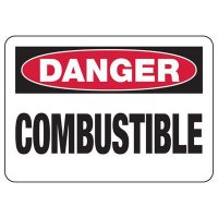 Danger Combustible Sign