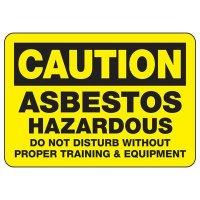 Caution Asbestos Hazardous Proper Equipment Sign