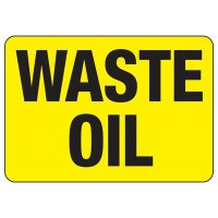 Waste Oil Safety Sign