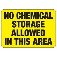 Chemical Warning Signs - No Chemical Storage Allowed