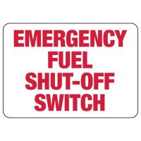 Chemical Warning Signs - Emergency Fuel Shut-Off Switch