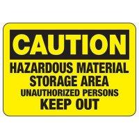Caution Hazardous Material Storage Area Sign