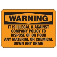 Illegal To Dispose Down Drain Sign