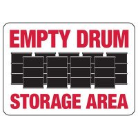 Empty Drum Storage Area Sign