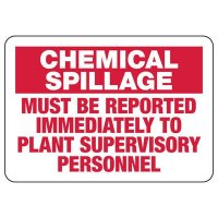 Chemical Spillage Must Be Reported Sign