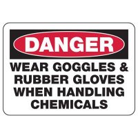 Danger Wear Protection Chemicals Sign