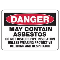 Danger May Contain Asbestos Safety Sign