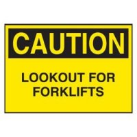 Cold Adhesion Safety Labels - Caution Look Out For Forklifts