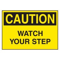 Cold Adhesion Safety Labels - Caution Watch Your Step
