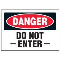 Cold Adhesion Safety Labels - Danger Do Not Enter