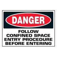 Confined Space Labels On-A-Roll - Danger Follow Entry Procedure