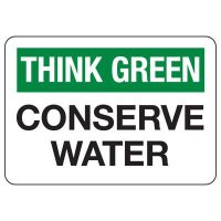 Conserve Energy and LEED Signs - Think Conserve Water