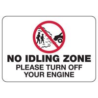 No Idling Zone Please Turn Off Your Engine - Conserve Energy and LEED Signs