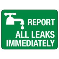 Conserve Energy and LEED Signs - Report All Leaks Immediately