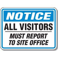 All Visitors Must Report To Office Sign