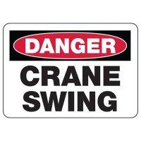 Danger Crane Swing Sign