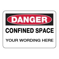 Custom-Worded Confined Space Signs