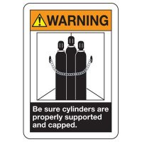 Be Sure Cylinders Are Supported Sign