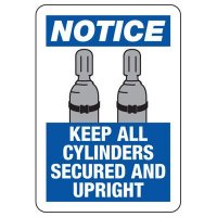 Notice Keep All Cylinders Upright Sign