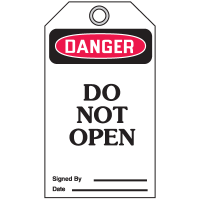 Danger Do Not Open - Accident Prevention Safety Tags