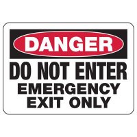 OSHA Danger Sign - Do Not Enter Emergency Exit Only