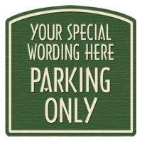 Parking Only Semi-Custom Designer Dome Sign