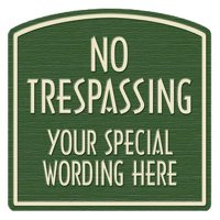 No Trespassing Designer Dome Sign