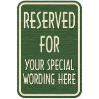 Custom Reserved Designer Signs
