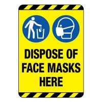 Dispose of Face Masks Here Construction Site Sign