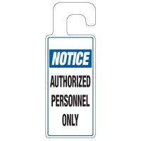 Door Knob Hangers - Notice Authorized Personnel Only