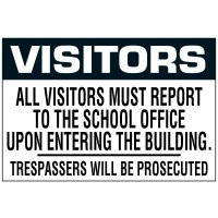All Visitors Must Report Label