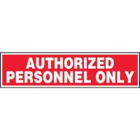 Authorized Personnel Only Label