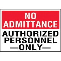 No Admittance Authorized Personnel Labels