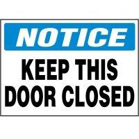 Notice Keep This Door Closed Label