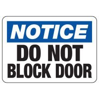 Notice Do Not Block Door Sign