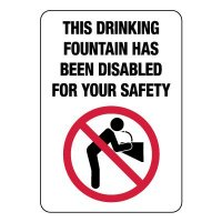 Drinking Fountain Has Been Turned Off Sign