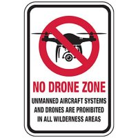 No Drone Zone - Prohibited in Wilderness