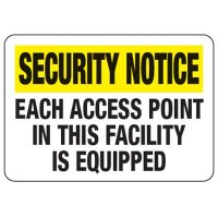 Each Access Point Is Equipped - Metal Detector Inspection Signs