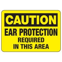 Ear Protection Required Sign