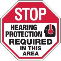 Hearing Protection Required In This Area Stop Sign