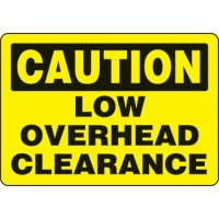 Eco-Friendly Signs - Caution Low Overhead Clearance