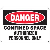 Eco-Friendly Signs - Danger Confined Space Authorized Personnel Only