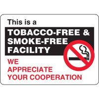 This is a Tobacco-Free & Smoke-Free Facility - We Appreciate Your Concern, Eco-Friendly Signs