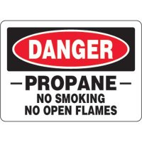 Eco-Friendly Signs - Danger Propane No Smoking No Open Flames